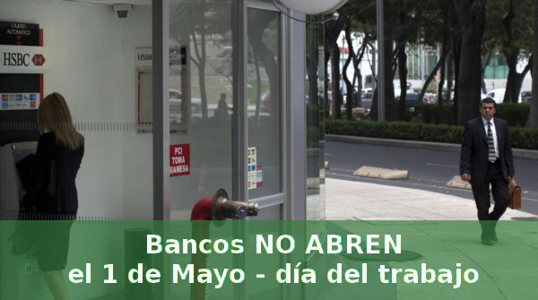 bancos dia trabajo 1 mayo