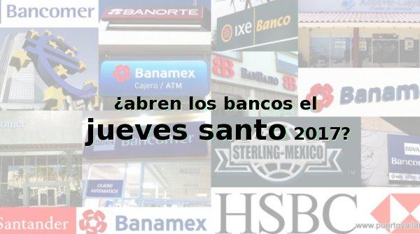 bancos jueves santo 2017