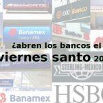 bancos viernes santo 2017